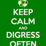 keep-calm-and-digress-often